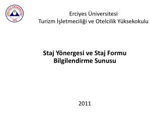Erciyes Üniversitesi Turizm İşletmeciliği ve Otelcilik Yüksekokulu
