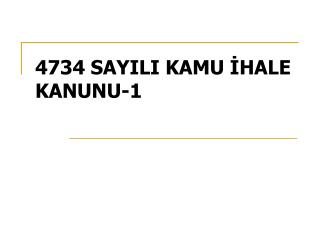4734 SAYILI KAMU İHALE KANUNU-1