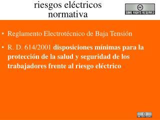 riesgos eléctricos normativa