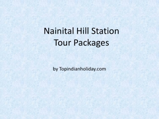 Nainital Hill Station Tour Package bt topindianholiday.com
