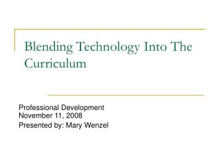 Blending Technology Into The Curriculum