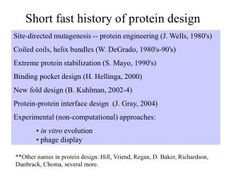 Short fast history of protein design