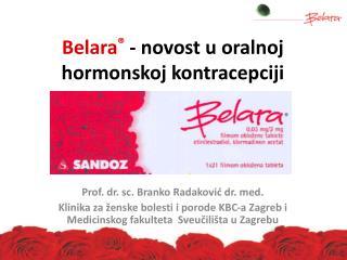 Belara ®  - novost u oralnoj hormonskoj kontracepciji