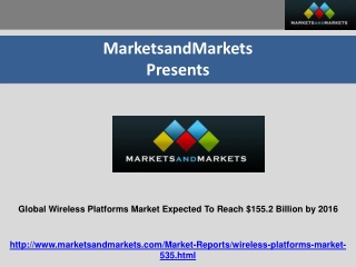 Global Wireless Platforms Market worth $155.2 Billion by2016