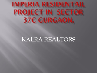 9873571199 imperia residencial project sector 37c  imperial