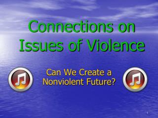 Connections on Issues of Violence