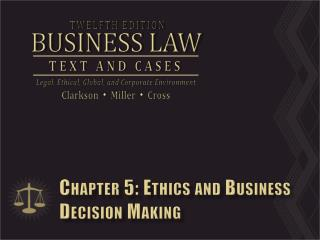 Chapter 5: Ethics and Business Decision Making