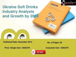 Soft Drinks Market of Ukraine In-depth Review and Forecast
