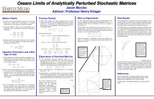 Cesaro Limits of Analytically Perturbed Stochastic Matrices Jason Murcko Advisor: Professor Henry Krieger
