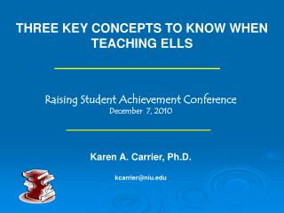 THREE KEY CONCEPTS TO KNOW WHEN TEACHING ELLS