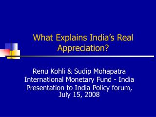 What Explains India's Real Appreciation?