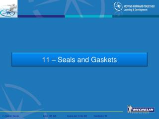 11 – Seals and Gaskets