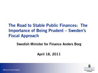 The Road to Stable Public Finances:  The Importance of Being Prudent – Sweden's Fiscal Approach
