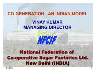 National Federation of  Co-operative Sugar Factories Ltd. New Delhi (INDIA)