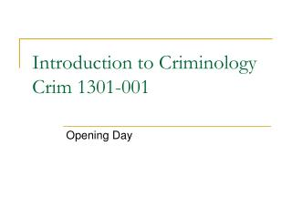 Introduction to Criminology Crim 1301-001