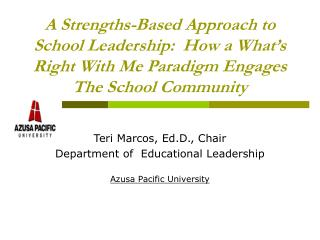 a strengths-based approach to school leadership:  how a what s right with me paradigm engages the school community