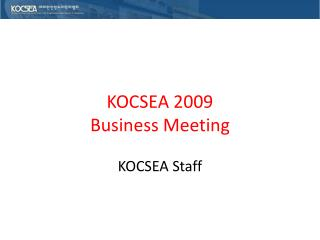 KOCSEA 2009 Business Meeting