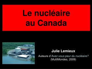 Le nucléaire au Canada