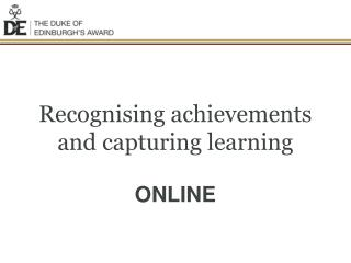 Recognising achievements and capturing learning