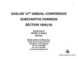SASLAW 15 TH  ANNUAL CONFERENCE SUBSTANTIVE FAIRNESS SECTION 189A(19)