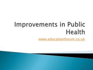 Improvements in Public Health