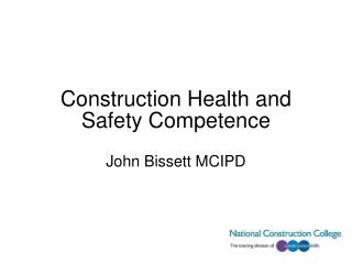 Construction Health and Safety Competence