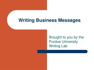 Writing Business Messages