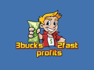 3Bucks 2Fast Profits