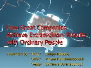 How Great Companies Achieve Extraordinary Results with Ordinary People