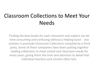 Classroom Collections to Meet Your Needs