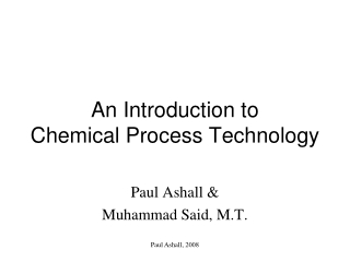 An Introduction to Chemical Process Technology