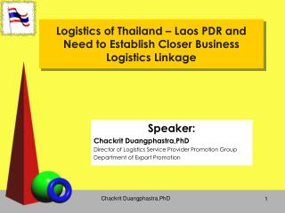 Logistics of Thailand   Laos PDR and Need to Establish Closer Business Logistics Linkage