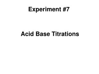 Acid Base Titrations
