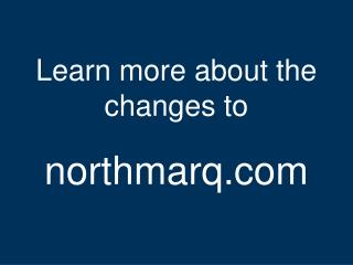 NorthMarq web site launch presentation