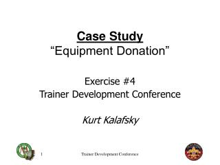 "Case Study ""Equipment Donation"""