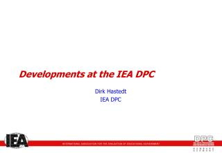 Developments at the IEA DPC
