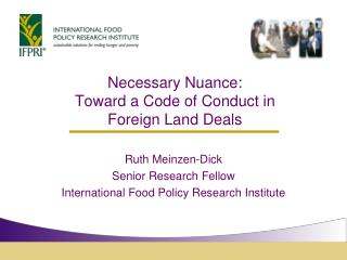 Necessary Nuance:  Toward a Code of Conduct in  Foreign Land Deals