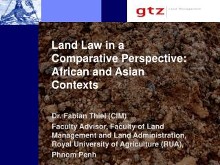 Land Law in a Comparative Perspective: African and Asian Contexts