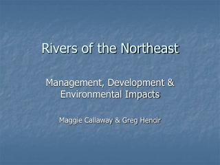 Rivers of the Northeast