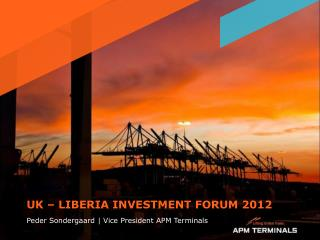 UK – LIBERIA INVESTMENT FORUM 2012
