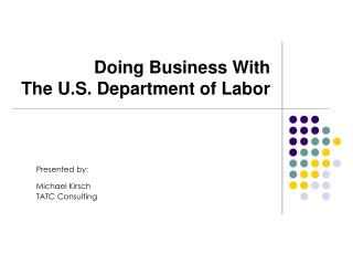 Doing Business With  The U.S. Department of Labor