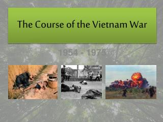The Course of the Vietnam War