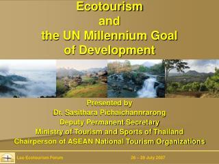 Ecotourism  and  the UN Millennium Goal  of Development