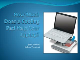 How Much Does a Cooling Pad Help Your Laptop?