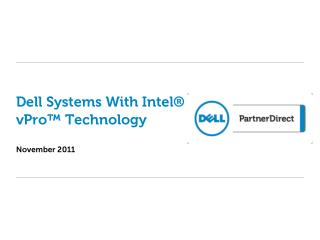 Dell Systems With Intel® vPro™ Technology