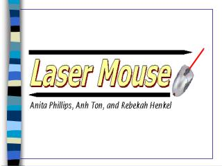 Why Laser Mouse?