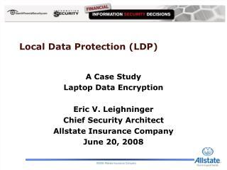 Local Data Protection (LDP)