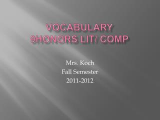 Vocabulary 9Honors Lit/ Comp