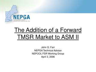 The Addition of a Forward TMSR Market to ASM II