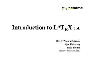 Introduction to L A T E X 3rd.